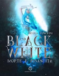 Cover Black and White - Morte e Rinascita