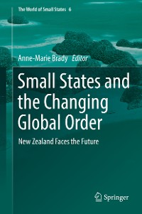 Cover Small States and the Changing Global Order