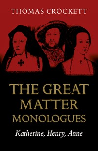 Cover The Great Matter Monologues