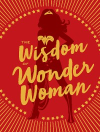 Cover The Wisdom of Wonder Woman