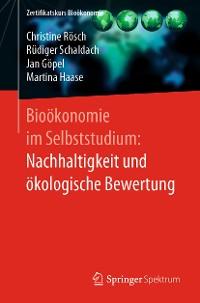 Cover Bioökonomie im Selbststudium: Nachhaltigkeit und ökologische Bewertung