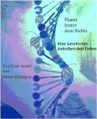 Cover Planet hinter dem Nichts Band drei (Die Andromeda-Triologie)