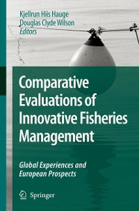 Cover Comparative Evaluations of Innovative Fisheries Management