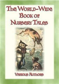 Cover THE WORLD-WIDE BOOK OF NURSERY TALES - 8 illustrated Fairy Tales plus a host of Nursery Rhymes