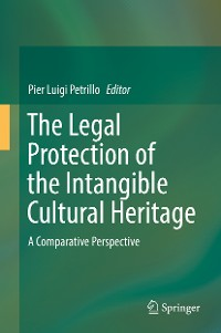 Cover The Legal Protection of the Intangible Cultural Heritage