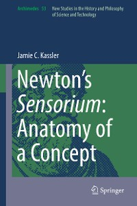 Cover Newton's Sensorium: Anatomy of a Concept