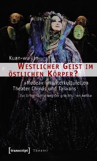 Cover Westlicher Geist im östlichen Körper?