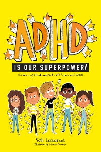 Cover ADHD Is Our Superpower