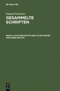 Cover Zur Geschichte der Alten Kirche und ihres Rechts