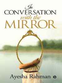 Cover In Conversation With The Mirror