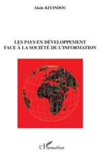 Cover Les pays en developpement face A la societe de l'information