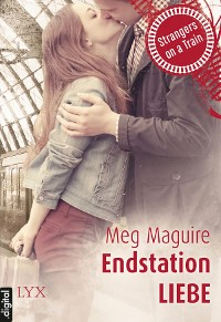 Cover Strangers on a Train - Endstation Liebe