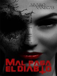 Cover MAL PAGA EL DIABLO / VIRGINIA