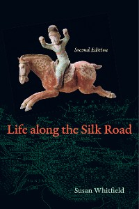 Cover Life along the Silk Road