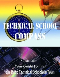 Cover Technical School Compass - Your Guide to Find the Best Technical Schools In Town