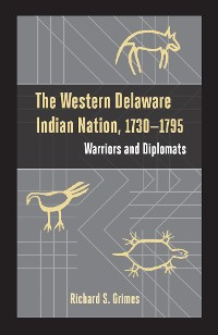 Cover The Western Delaware Indian Nation, 1730–1795
