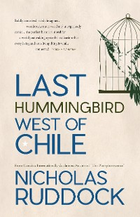 Cover Last Hummingbird West of Chile
