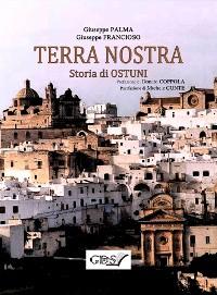 Cover TERRA NOSTRA. Storia di Ostuni