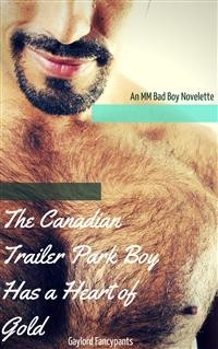 Cover The Canadian Trailer Park Boy Has a Heart of Gold