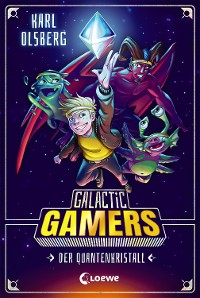 Cover Galactic Gamers - Der Quantenkristall