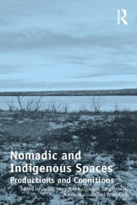 Cover Nomadic and Indigenous Spaces