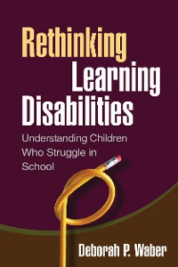 Cover Rethinking Learning Disabilities