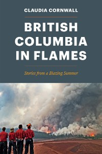 Cover British Columbia in Flames