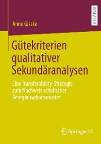 Cover Gütekriterien qualitativer Sekundäranalysen