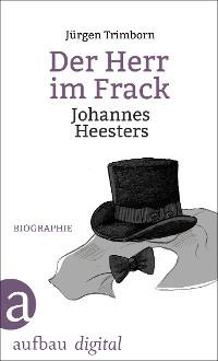 Cover Der Herr im Frack. Johannes Heesters