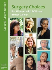 Cover Surgery Choices for Women with DCIS and Breast Cancer
