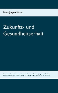 Cover Zukunfts- und Gesundheitserhalt