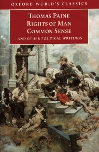 Cover Rights of Man, Common Sense, and Other Political Writings