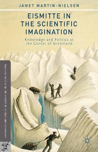 Cover Eismitte in the Scientific Imagination