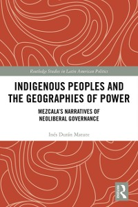 Cover Indigenous Peoples and the Geographies of Power