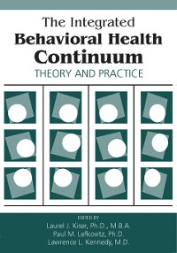 Cover The Integrated Behavioral Health Continuum