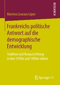 Cover Frankreichs politische Antwort auf die demographische Entwicklung