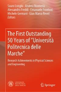 """Cover The First Outstanding 50 Years of """"Università Politecnica delle Marche"""""""