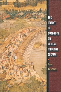 Cover The Impact of Buddhism on Chinese Material Culture
