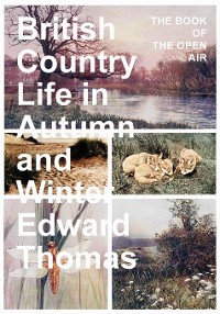 Cover British Country Life in Autumn and Winter - The Book of the Open Air