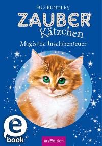 Cover Zauberkätzchen - Magische Inselabenteuer