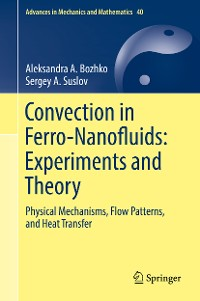 Cover Convection in Ferro-Nanofluids: Experiments and Theory