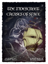 Cover The indescreet creases of space - colored comic and short novel
