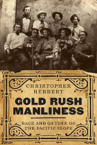 Cover Gold Rush Manliness