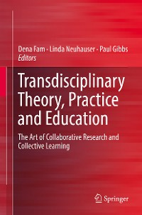 Cover Transdisciplinary Theory, Practice and Education