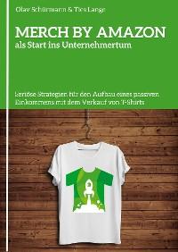 Cover MERCH BY AMAZON als Start ins Unternehmertum