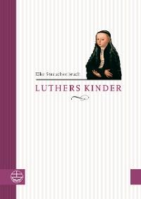 Cover Luthers Kinder alt