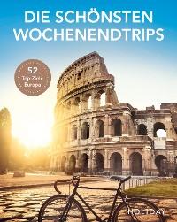 Cover HOLIDAY Reisebuch: Die schönsten Wochenendtrips