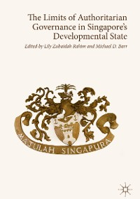 Cover The Limits of Authoritarian Governance in Singapore's Developmental State