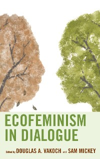 Cover Ecofeminism in Dialogue