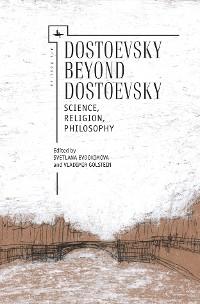 Cover Dostoevsky Beyond Dostoevsky